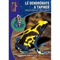 Dendrobates tinctorius - Le Dendrobate à Tapirer